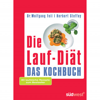 Dr. Feil Die Laufdiät - das Kochbuch