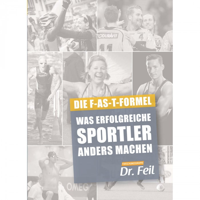 Dr. Feil Die F-AS-T-Formel das Sporternährungs-Buch